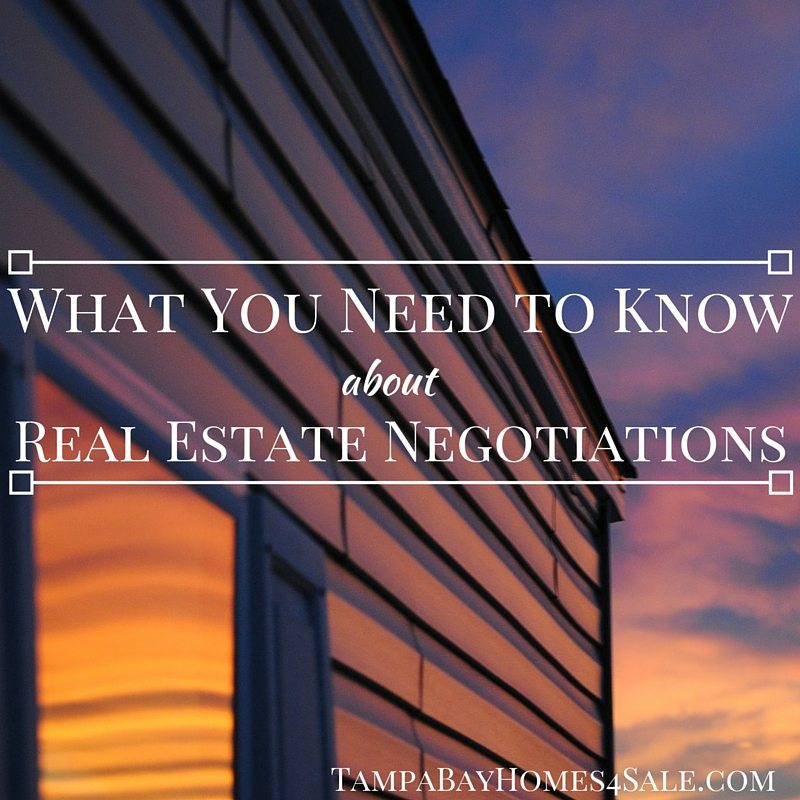 what you need to know about real estate negotiations - sell your home in tampa bay