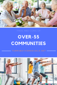 Pros and Cons of Over-55 Communities